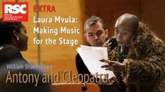 Antony and Cleopatra: Laura Mvula - Making Music for the Stage