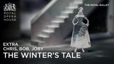 The Winter's Tale Extra: Chris, Bob and Joby